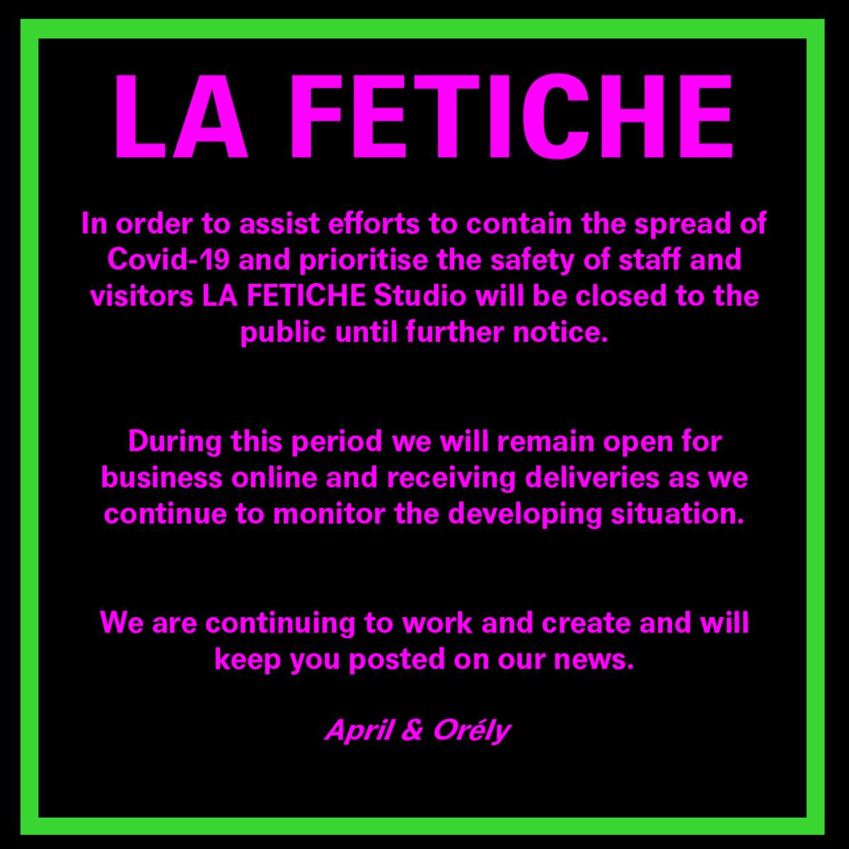 LA FETICHE COVID-19 UPDATE